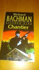 Chantier - Richard Bachman/Stephen King