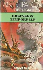 FLEUVE NOIR - ANTICIPATION N° 1048 : OBSESSION TEMPORELLE - PIET LEGAY - TTBE !