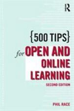 500 Tips: 500 Tips for Open and Online Learning by Philip Race (2005,...