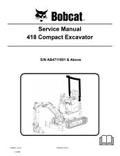 New Bobcat 418 Compact Excavator Updated 2010 Edition Repair Service Manual