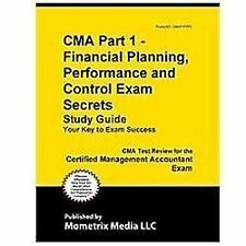 CMA Part 1 - Financial Planning, Performance and Control Exam Secrets Study...