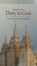 Fulfilling My Duty to God: For Aaronic Priesthood Holders  the Church of Jesus