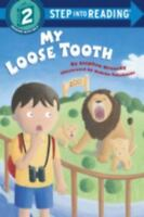 My Loose Tooth (Step-Into-Reading, Step 2) by Krensky, Stephen