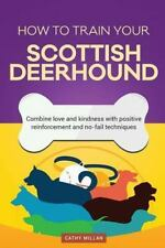 How to Train Your Scottish Deerhound (Dog Training Collection) : Combine Love...