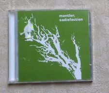 "CD AUDIO DISQUE MUSIQUE / MANTLER ""SADISFACTION"" 9T CD ALBUM 2002 NEUF SYNTH-POP"