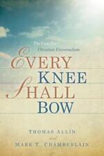 Every Knee Shall Bow (Paperback or Softback)