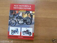 2004 ALLE MOTOREN EN MOTORSCOOTERS,BMW,DUCATI,HONDA,YAMAHA,SUZUKI,HUSQVARNA