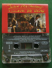 John Mellencamp Whenever We Wanted inc Love & Happiness + Cassette Tape - TESTED