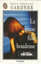 ERLE STANLEY GARDNER LA JEUNE FILLE BOUDEUSE