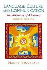 Language, Culture, and Communication: The Meaning of Messages (4th Edition) - Ac