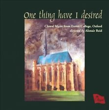 ONE THING I HAVE DESIRED: CHORAL MUSIC FROM EXETER COLLEGE, OXFORD NEW CD