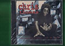 CHRIS THOMAS - 21ST CENTURY BLUES....FROM DA HOOD CD NUOVO SIGILLATO