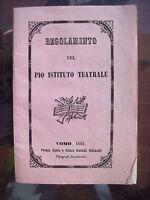 1861 STATUTO DEL TEATRO DI COMO CON NOMI DEI MUSICISTI E REGOLAMENTO