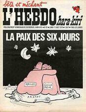 """L'HEBDO HARA-KIRI N°81 du 17/8/1970"" REISER : LA PAIX DES SIX JOURS"