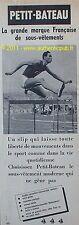 PUBLICITE PETIT BATEAU SOUS VETEMENT SLIP POUR HOMME SPORTIF 1956 FRENCH AD PUB
