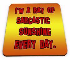 Sono un raggio di sole sarcastico ogni Giorno Divertente Novità Sottobicchiere