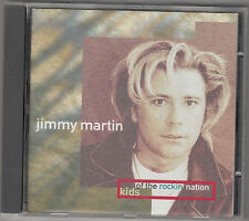 JIMMY MARTIN - kids of the rockin' nation CD