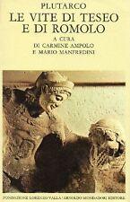 PLUTARCO LE VITE DI TESEO E DI ROMOLO AMPOLO FOND.LORENZO VALLA MONDADORI VA679