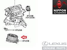 NEW GENUINE LEXUS CT200H HEATER BLOWER MOTOR W/FAN 87103-75011