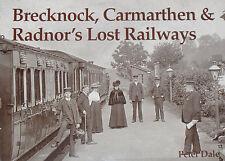 BRECKNOCK RADNOR RAILWAY HISTORY Steam Rail Station NEW Carmarthen Welsh Wales