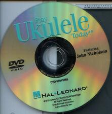 Hal Leonard Play Ukulele Today! selfꟷteaching Dvd featuring John Nicholson 2010