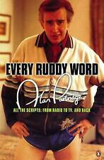 Alan Partridge: Every Ruddy Word: All the Scripts: from Radio to TV and Back, Ma