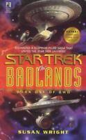 The Badlands, Book 1 (Star Trek) by Wright, Susan