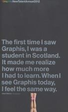New Talent Annual 2012 (Graphis New Talent Design Annual)