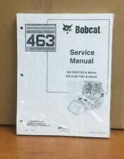 Bobcat 463 Skid Steer Service Manual Shop Repair Book Part # 6901177