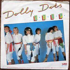 Dolly Dots Vinyl 7'' S.T.O.P. / WEA WEA 18.915 Netherlands