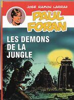 Paul FORAN  7. LES DÉMONS DE LA JUNGLE. Tirage limité - Hors Commerce