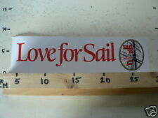 STICKER,DECAL LOVE FOR SAIL 1985 AMSTERDAM