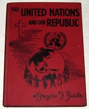 1957 The United Nations and our Republic by Gregorio F. Zaide Book