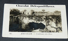 PHOTO CHOCOLAT DELESPAUL-HAVEZ 1950 TERRE SAINTE JERUSALEM  TOMBEAUX DES ROIS