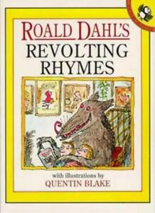 Revolting Rhymes (Picture Puffin) By Roald Dahl, Quentin Blake