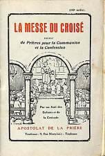 RELIGION CATHOLIQUE LA MESSE DU CROISE BROCHURE 1926