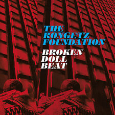 THE RONGETZ FOUNDATION - BROKEN DOLL BEAT - 8 TITRES - 2010 - CD NEUF NEW NEU