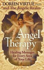 Angel Therapy : Healing Messages for Every Area of Your Life by Angelic Realm...