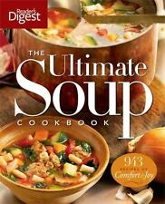 The Ultimate Soup Cookbook : Over 900 Family-Favorite Recipes by Reader's Diges…