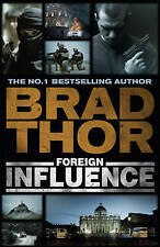 Thor, Brad, Foreign Influence (Scot Harvath), Very Good Book