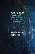 KAFKA'S BLUES - THOMPSON, MARK CHRISTIAN - NEW HARDCOVER BOOK