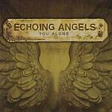 CD Echoing Angels YOU ALONE  christ Indie Rock Worship NEU & OVP