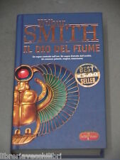 IL DIO DEL FIUME Wilbur Smith SuperPocket 254 2006 Libro Narrativa Romanzo di