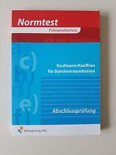 Normtest Prüfungsvorbereitung - Kaufmann/Kauffrau für Bürokommunikation von Hans