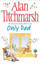Only Dad by Alan Titchmarsh (Paperback) New Book