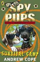 Spy Pups: Survival Camp, Cope, Andrew , Good | Fast Delivery
