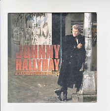 Johnny HALLYDAY CD 12 cm J'LA CROISE TOUS LES MATINS - UN REVE A FAIRE F Rèduit