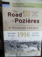 Aust 9th Battalion AIF WW1 The Road to Pozieres A Pictorial Journey New Book