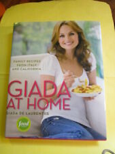 Giada at Home by Giada De Laurentiis (2010, Hardcover) 1st edition New