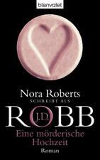 Eine mörderische Hochzeit / Eve Dallas Bd.3 von Nora Roberts und J. D. Robb (2002, Taschenbuch)